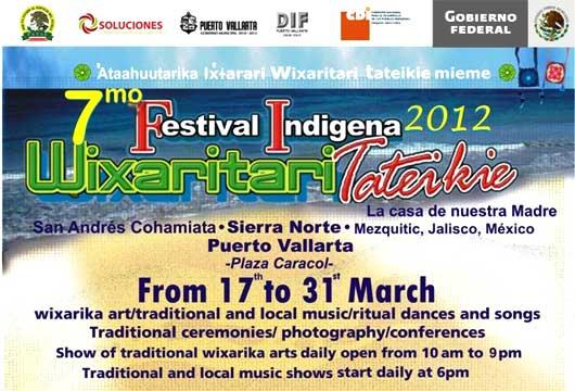 Festival Indígena Wixaritari Tateikie Mieme 2012