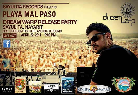 Dream Warp Release Party Sayulita