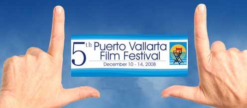 5th Puerto Vallarta Film Festival